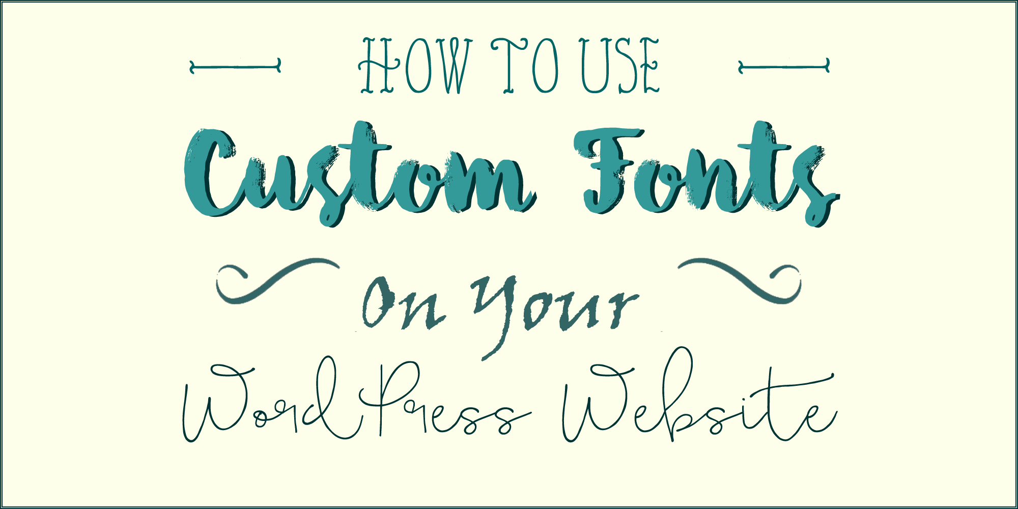 How to use custom fonts on you WordPress website